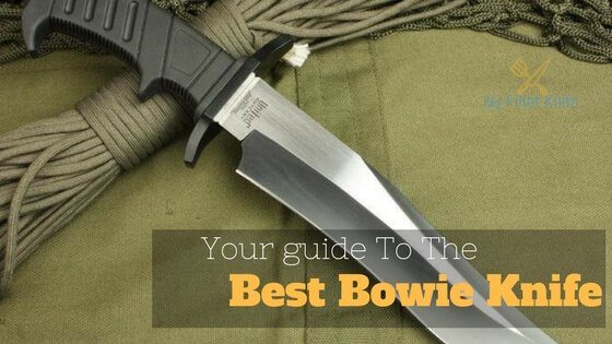Our Best Bowie Knife guide