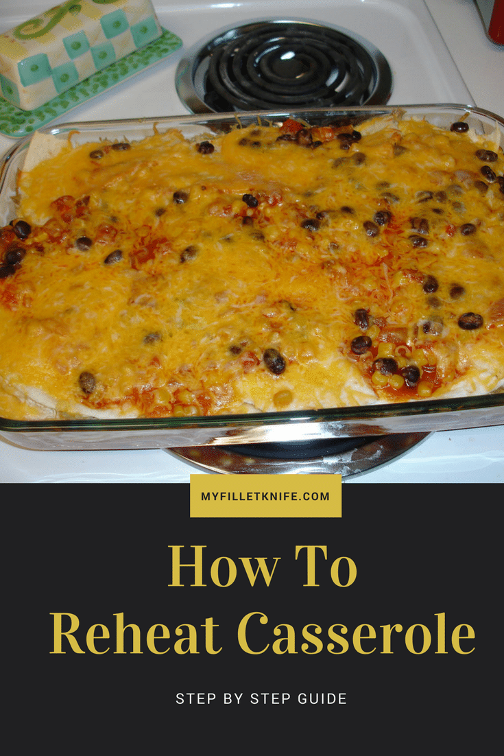 how to reheat casserole
