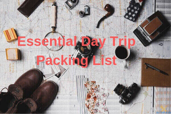 Essential Day Trip Packing List